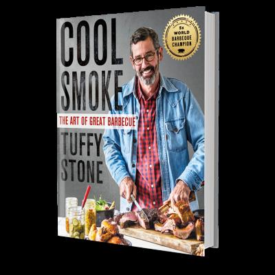 Tuffy Stone - Cool Smoke Cookbook